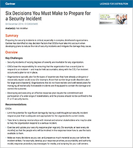 Six Decisions You Must Make to Prepare for a Security Incident