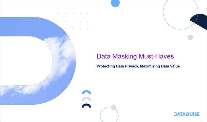 Data Masking Must Haves